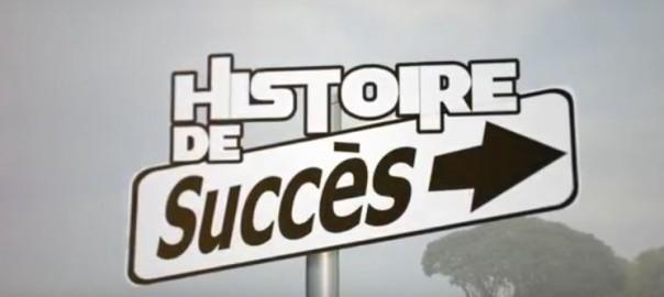 Histoire de succes